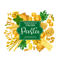 Italian pasta poster with macaroni food and herb vector