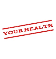 Your Health Watermark Stamp vector
