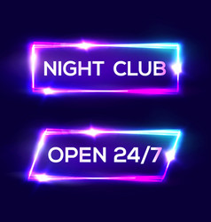 open 24 7 hours night club neon sign vector image