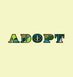 Adopt concept word art vector