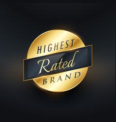 highest rated brand golden label or badge design vector image