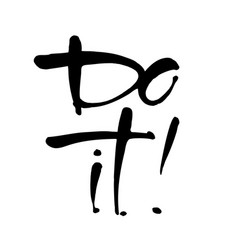 Do it lettering template vector