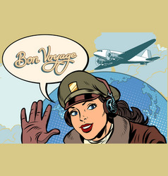 bon voyage girl woman retro aviator pilot vector image