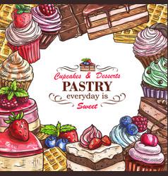 Desserts pastry shop sketch poster vector