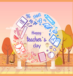 Happy teachers day autumn vector