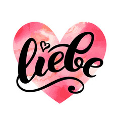 Liebe - love in german happy valentines day card vector