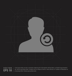 reload user icon - black creative background vector image