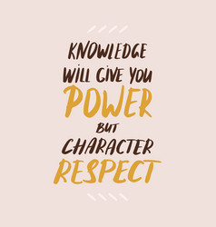 text power and respect hand written quote on a vector image