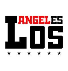 T shirt typography LA vector image vector image