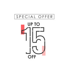 Discount up to 15 off special offer template vector