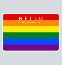 Name tag my name is lgbt rainbow flag vector