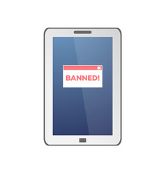 red banned sign on tablet screen isolated on white vector image