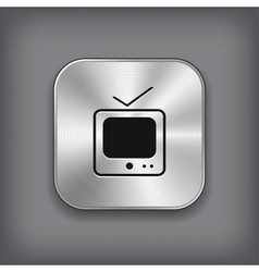 TV icon - metal app button vector
