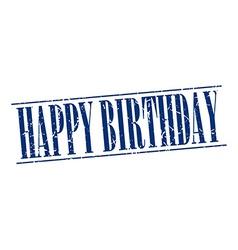 Happy birthday blue grunge vintage stamp isolated vector
