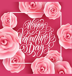 valentines day lettering with flying roses vector image