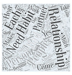 Bad Habits in Relationships Word Cloud Concept vector