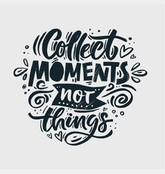 Collect moments quote vector