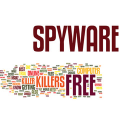 Free spyware killer text background word cloud vector