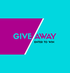 giveaway enter to win stylish banner template vector image