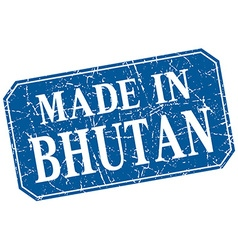 made in Bhutan blue square grunge stamp vector image