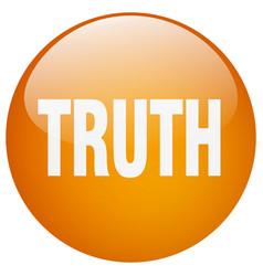Truth orange round gel isolated push button vector