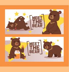meet bear set circus banners vector image
