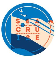 Sea cruise sign concept ocean ship vector