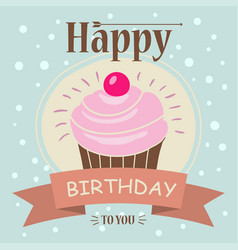 congratulations on your birthday and a cake with vector image