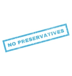No Preservatives Rubber Stamp vector