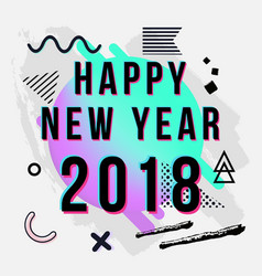 trendy new year 2018 greeting card with chaotic vector image