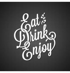 food and drink vintage lettering background vector image