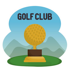 golf sport club with trophy ball vector image