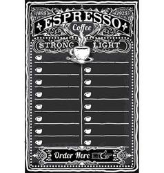 Vintage Hand Drawn Blackboard for Espresso Menu vector image vector image