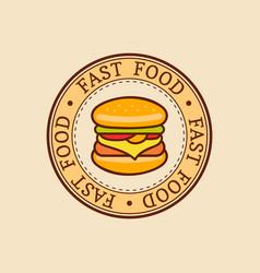 vintage fast food logo burge sign bistro vector image vector image