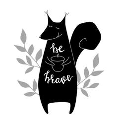 Be brave brush hand lettering vector