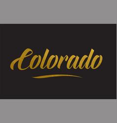 Colorado gold word text typography vector