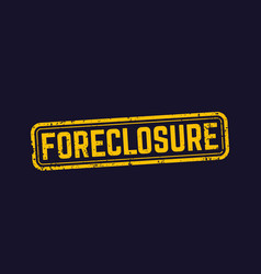 Foreclosure sign vector
