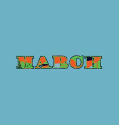 March concept word art vector