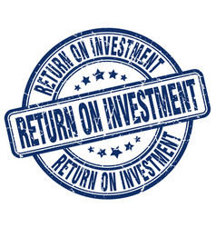 Return on investment blue grunge stamp vector