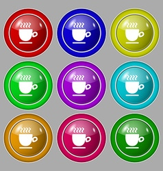 Coffee cup sign symbol on nine round colourful vector image