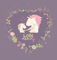 Cute small unicorn with mom in wreath vector