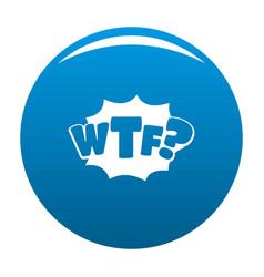 comic boom wtf icon blue vector image vector image