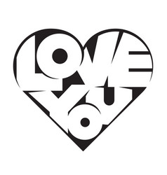 heart shape lettering love you for valentines day vector image vector image