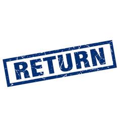 Square grunge blue return stamp vector