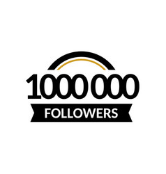 1000000 followers and friends 1m anniversary vector image