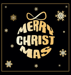 merry christmas greeting card with golden ball vector image