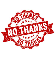 no thanks stamp sign seal vector image vector image