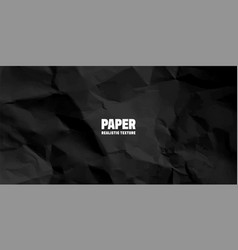 black crumpled paper texture pattern rough grunge vector image