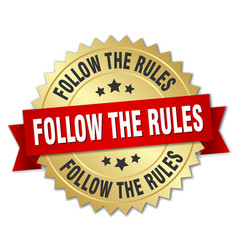 Follow the rules round isolated gold badge vector