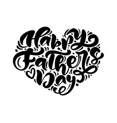 Happy fathers day lettering black vector